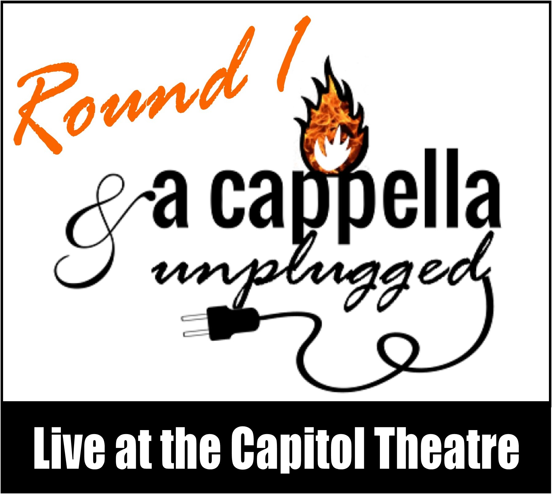 A Cappella & Unplugged - Round One